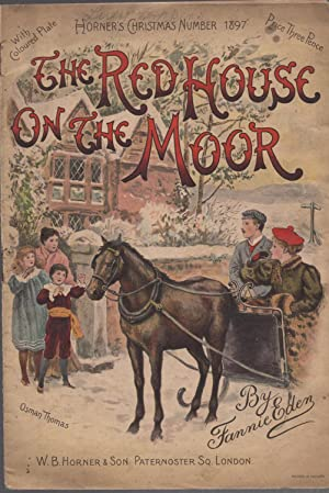 The Red House on the Moor, Horner's: EDEN FANNIE -