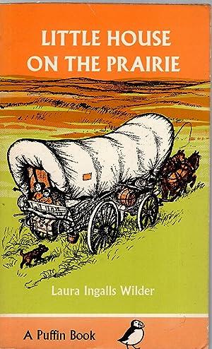 Little House on the Prairie,: WILDER LAURA INGALLS