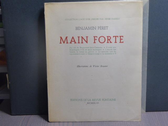 Benjamin Péret. Main forte - Illustrations de Victor Brauner
