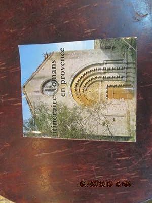 Itinéraires romans en Provence: BARRUOL, Guy.ROUQUETTE, Jean-Maurice