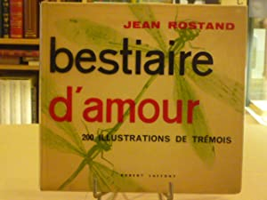 Bestiaire d'Amour: ROSTAND Jean -