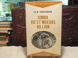 SIMBA. Vie et moeurs du lion.: GUGGISBERG C.A.W.