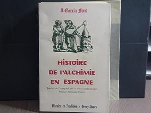 Histoire de l'Alchimie en Espagne.: GARCIA FONT Juan
