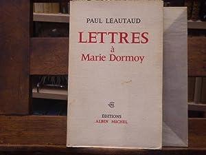 Lettres à Marie DORMOY.: LEAUTAUD Paul
