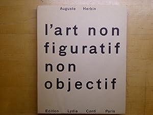 L'Art non figuratif non objectif.: HERBIN Auguste