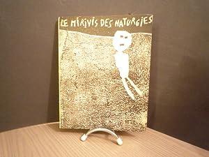 Le Mirivis des naturgies.: MARTEL André -
