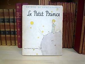 Le Petit Prince.: SAINT-EXUPERY Antoine (