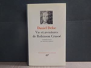 VIE ET AVENTURES DE ROBINSON CRUSOE. Reflexions: DEFOE Daniel