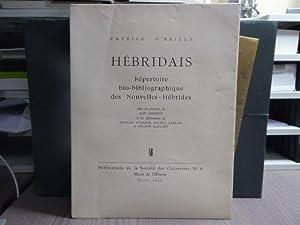 HEBRIDAIS. Répertoire bio-bibliographique des Nouvelles-Hébrides. Illustrations de: O'REILLY Patrick -
