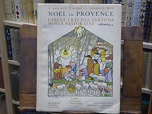 Noël en Provence, usages, crèches, santons, noëls,: ARNAUD D'AGNEL Gustave