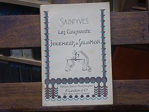 Les Cinquante Jugements de Salomon ou Les: SAINTYVES Pierre