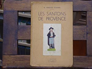 Les Santons de Provence.: ARNAUD D'AGNEL Gustave