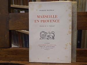Marseille en Provence.: MAURRAS Charles -