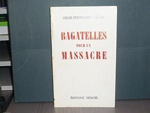 a3a5ca1a850 Bagatelles pour un massacre.  CELINE Louis-Ferdinand