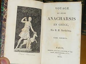 Voyage du jeune ANACHARSIS en Grèce.: BARTHELEMY