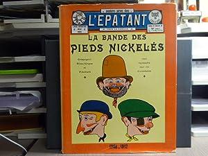 La bande des PIEDS NICKELES 1908-1912.: FORTON Louis