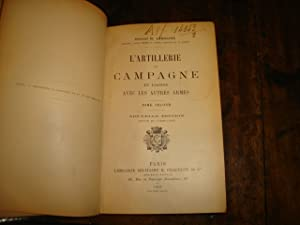 L'Artillerie de Campagne en liaison avec les: LANGLOIS, Général H.