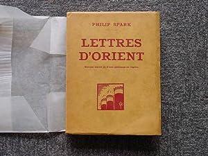Lettres d'Orient. Roman social et d'une philosophie: SPARK Philip