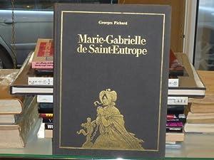 Marie-Gabrielle de Saint-Eutrope.: PICHARD Georges