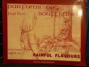 PARFUMS DE SOUFFRANCE. - PAINFUL FLAVOURS.: FARREL Joseph
