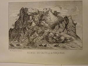 Notice historique, religieuse et topographique sur Força Real.: ARAGON V. - TOLRA DE BORDAS ...
