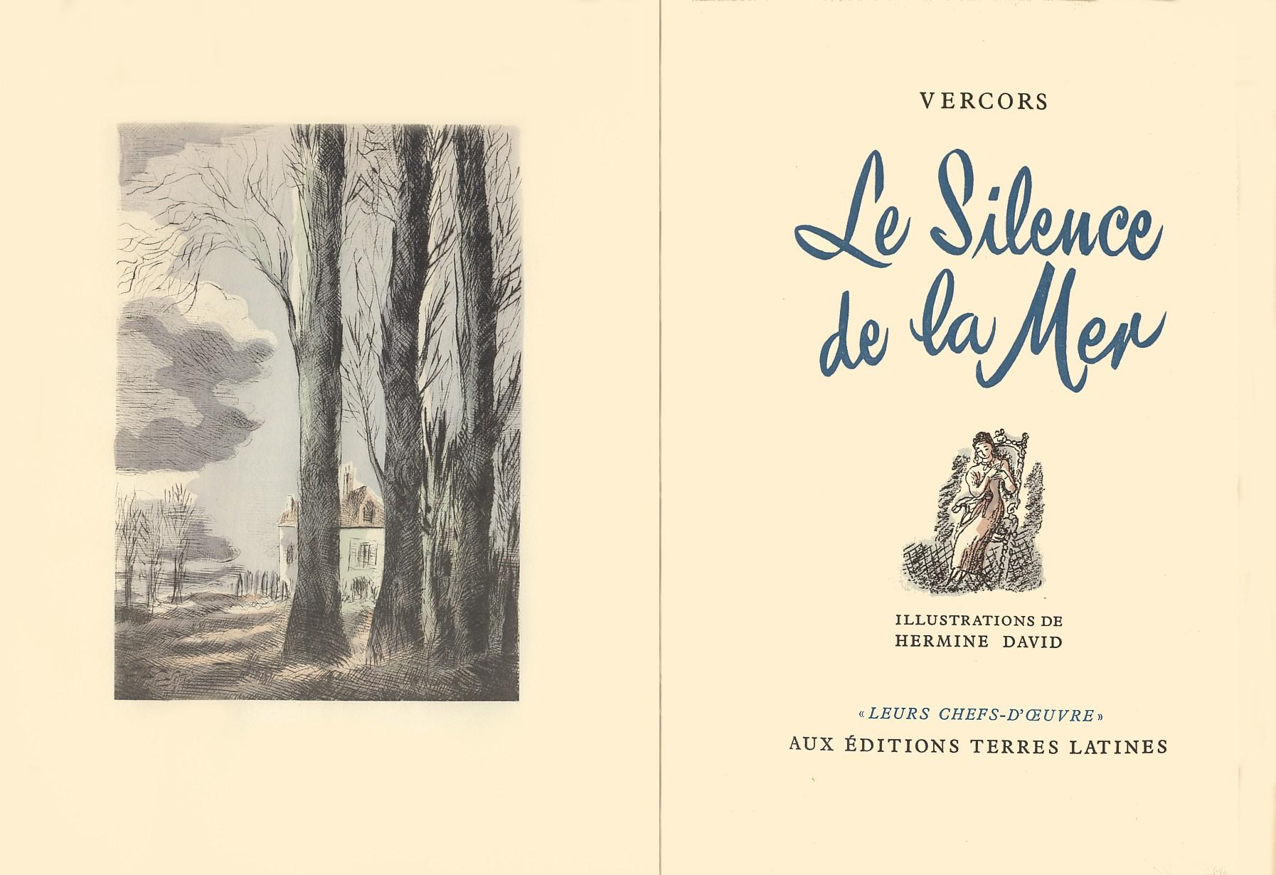 Le silence de la mer. - Aux Editions Terres Latines. Collection