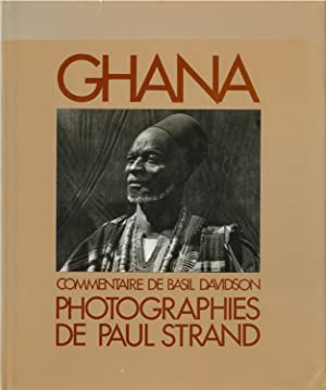 Ghana. Photographies de Paul Strand. Commentaire de: Strand, Paul.