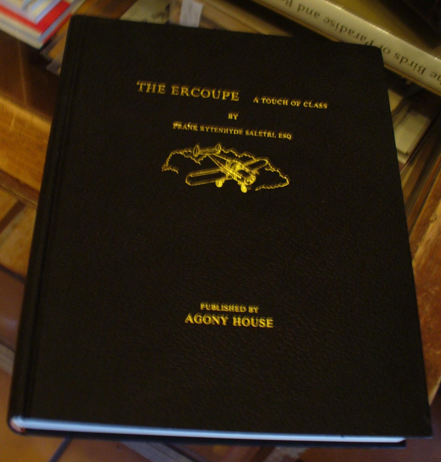 The Ercoupe: A Touch of Class - Volume I: Saletri, Frank Rytenhyde