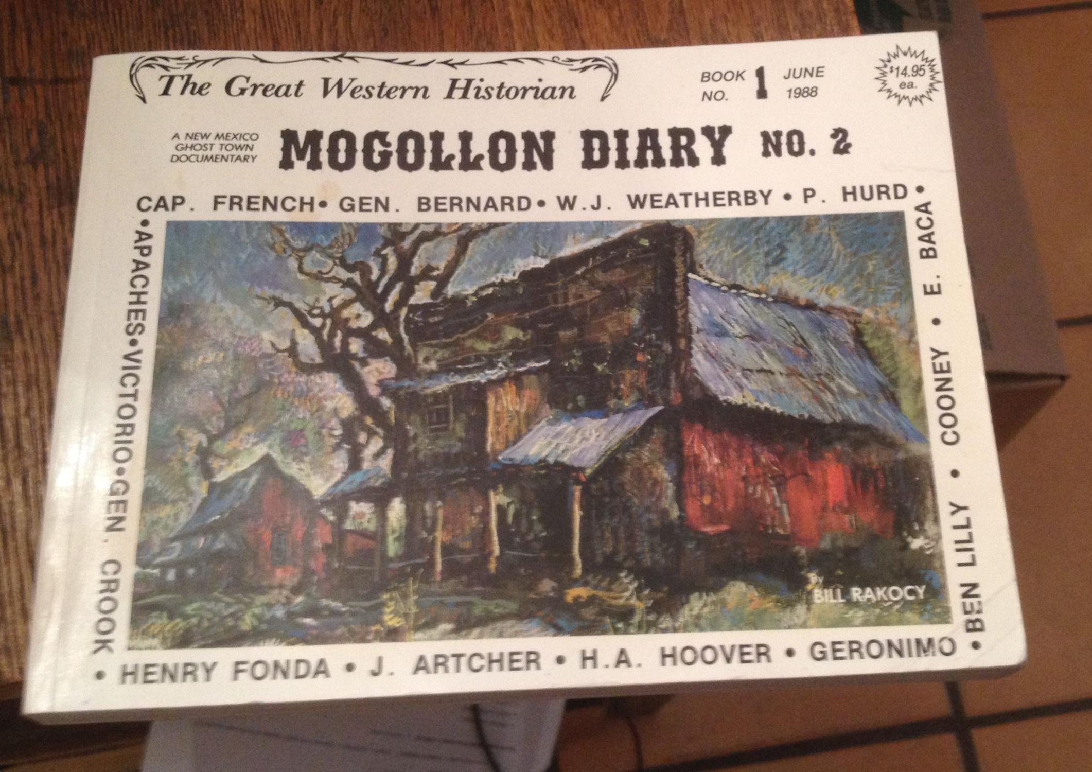 Mogollon Diary No.2 - Book No.1, June 1988 Rakocy, Bill