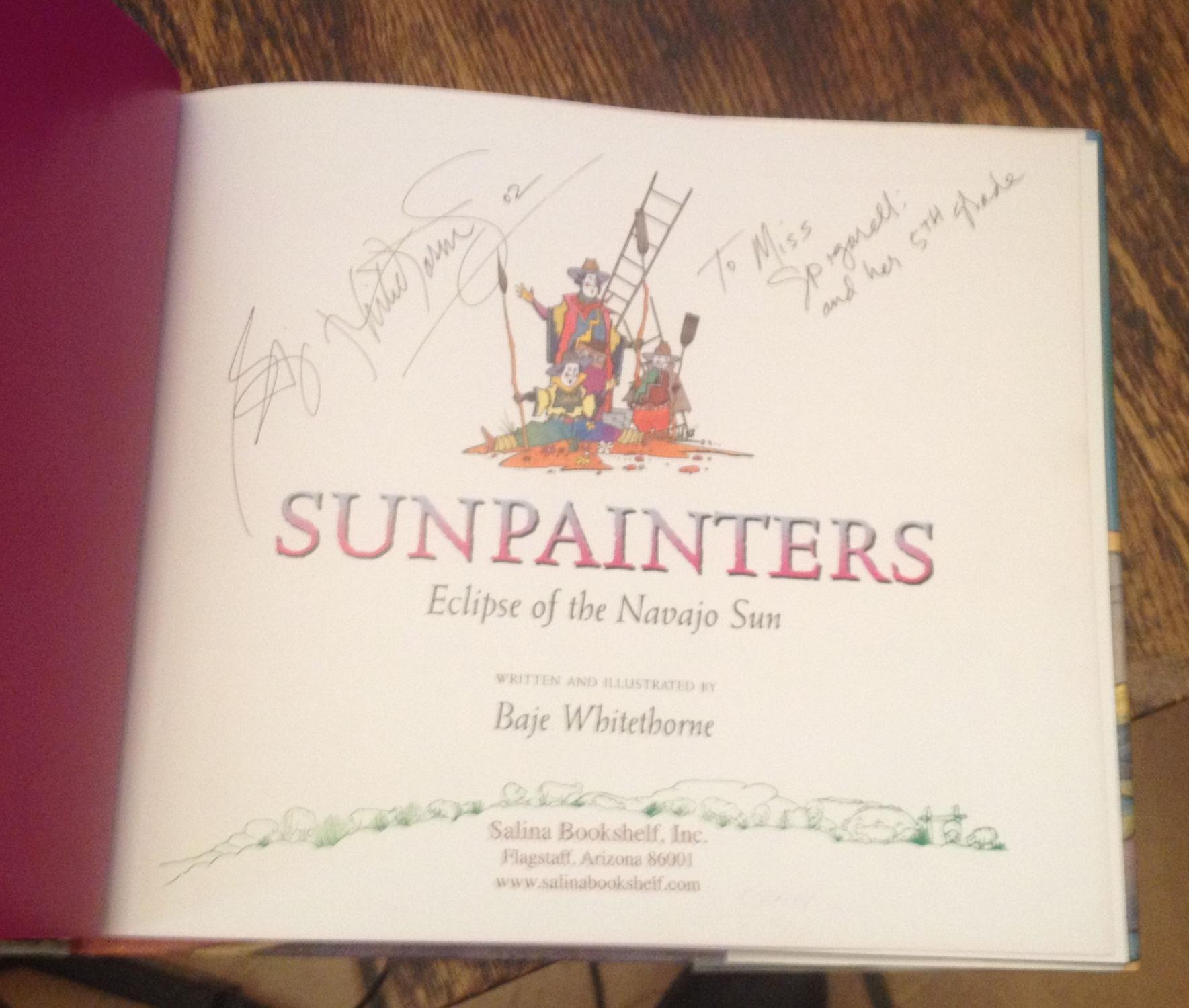 Sunpainters Eclipse Of The Navajo Sun By Whitethorne Baje Salina Bookshelf Flagstaff AZ 9781893354333 Hard Cover 1st Signed Inscribed Author