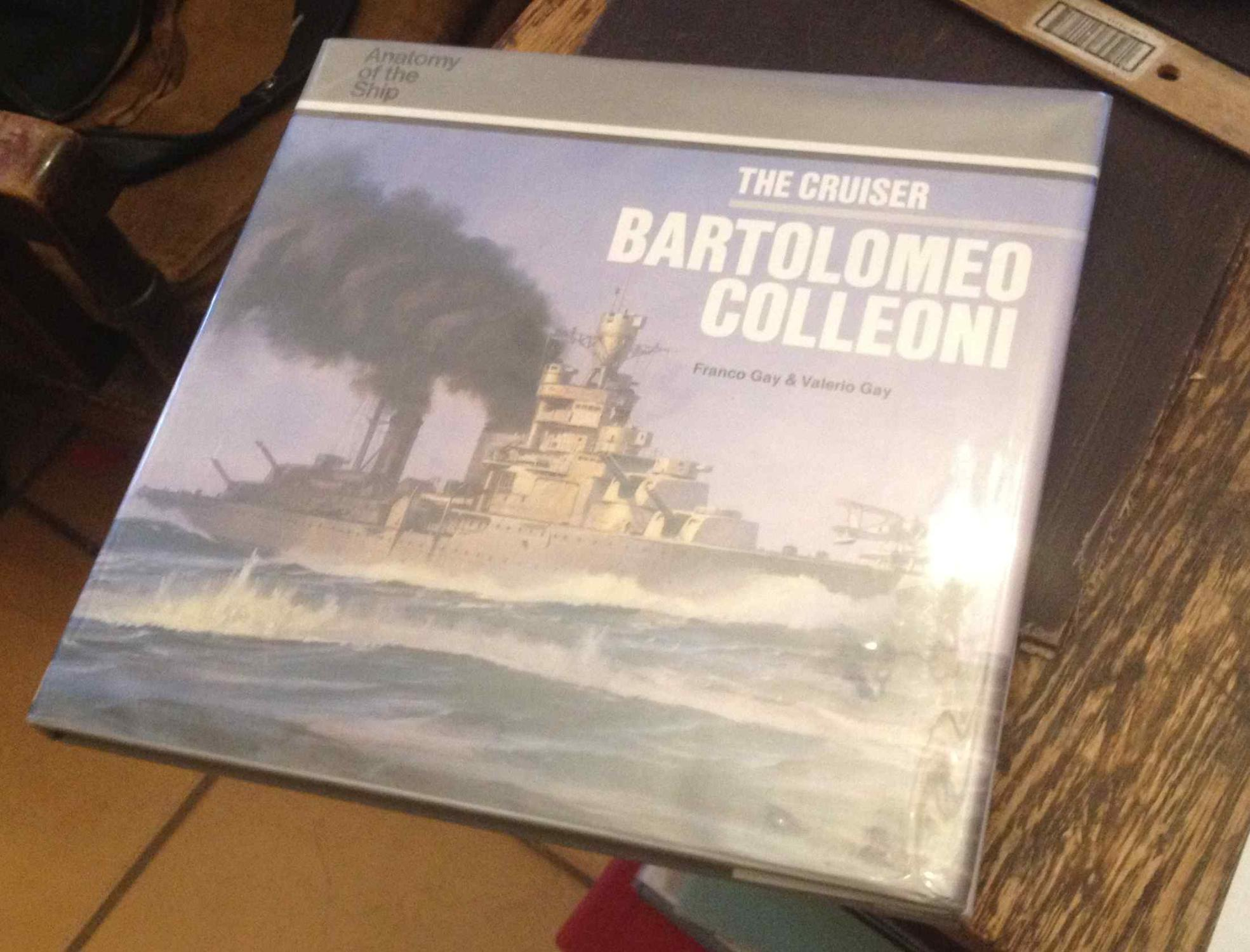 franco gay - the cruiser bartolomeo colleoni - First Edition - AbeBooks