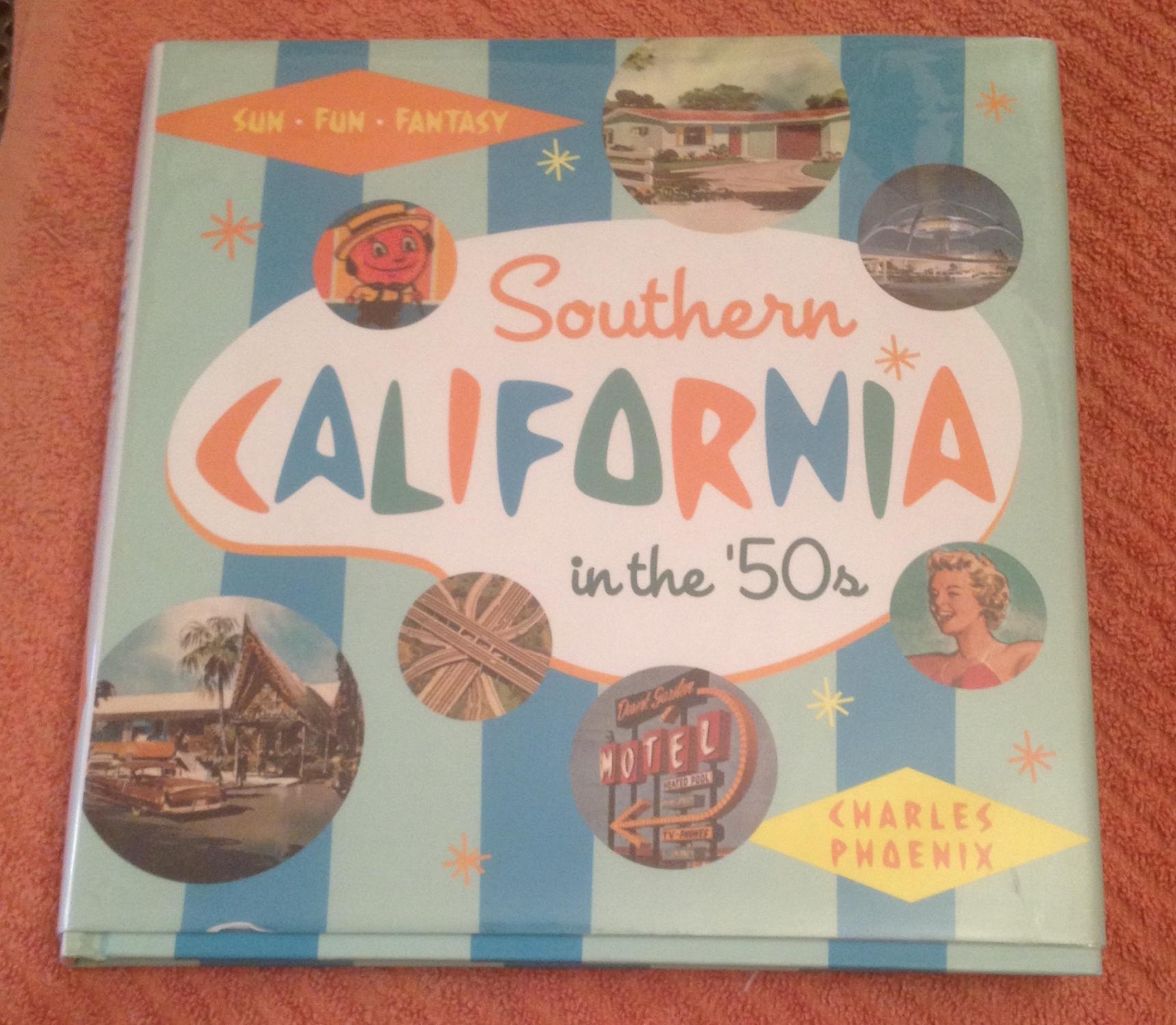 Sun Southern California in the 50s Fun and Fantasy