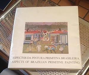 Aspects of Brazilian Primitive Painting: de Aquino, Flavio