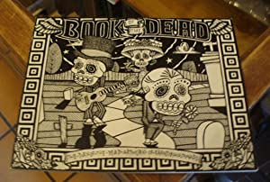 Book of the Dead: The Day of: Maldonado, Brandon w/Lucero,