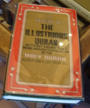 The Meaning of the Illustrious Quran (Being: Ali, Allama Abdullah
