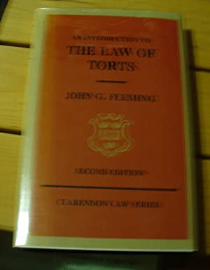 An Introduction to the Law of Torts: Fleming, John G.