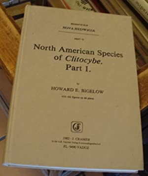 North American Species of Clitocybe. Part I.: Bigelow, Howard E.