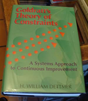 Goldratt's Theory of Constraints: A Systems Approach to Continuous Improvement: Dettmer, H. ...