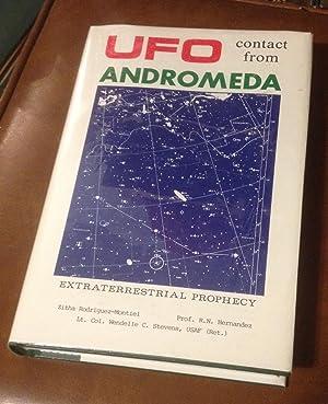 UFO Contact from Andromeda: Prophecies of an: Rodriquez-Montiel, Zitha; Hernandez,