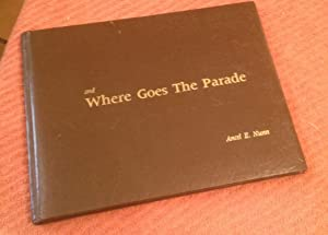 And Where Goes the Parade: The Thoughts,: Sharp, Rose M.