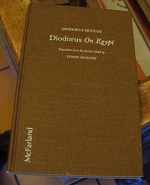 Diodorus On Egypt: Siculus, Diodorus (trans.by Edwin Murphy)