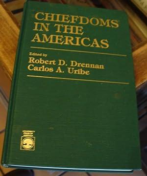 Chiefdoms in The Americas: Drennan, Robert D. & Uribe, Carlos A. (eds)