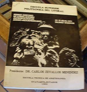 Primer Simposio De Correlaciones Antropologicas Andino - Mesoamericano: 25-31 De Julio De 1971 ...