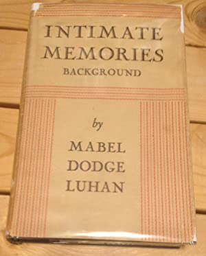 Intimate Memories: Background: Luhan, Mabel Dodge