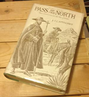 Pass of the North: Four Centuries on: Sonnichsen, C. L.