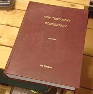 New Testament Commentary: Sheerer, Jim
