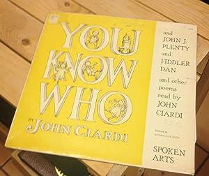 You Know Who/John J. Plenty and Fiddler: Ciardi, John (read)