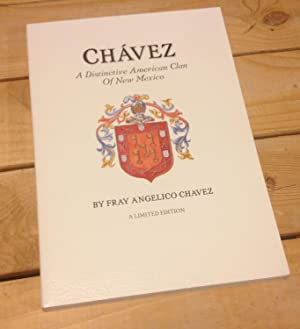 Chavez: A Distinctive American Clan of New: Chavez, Fray Angelico