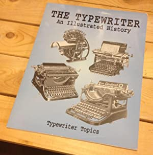 The Typewriter: An Illustrated History: Typewriter Topics w/intro.by