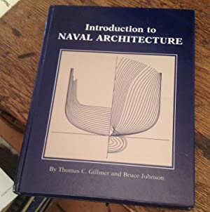 Introduction to Naval Architecture: Gillmer, Thomas C.